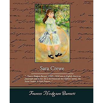 Sara Crewe by Frances Hodgson Burnett - 9781438502397 Book