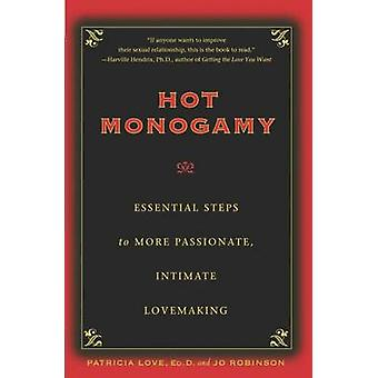 Hot Monogamy - Essential Steps to More Passionate - Intimate Lovemakin