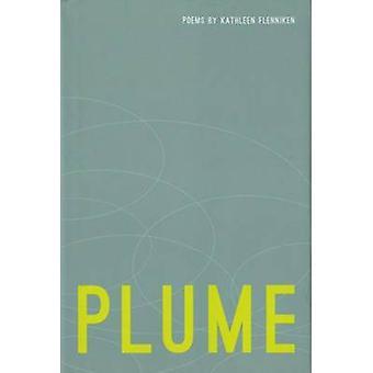 Plume by Kathleen Flenniken