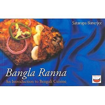 Bangla Ranna: Uma Introdução à Cozinha Bengali