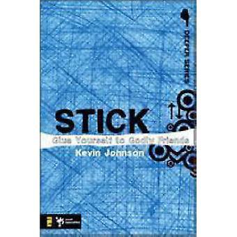 Stick - Lim dig selv til gudfrygten Venner af Kevin Johnson - 978031027490