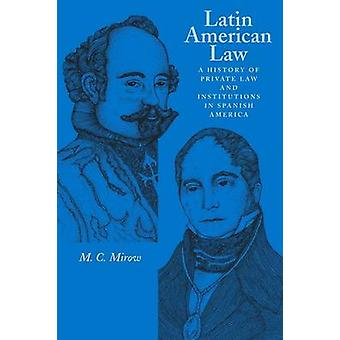 Latin American Law by M. C. Mirow