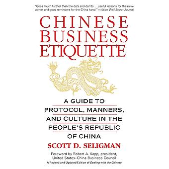 Chinese Business Etiquette by Scott D Seligman