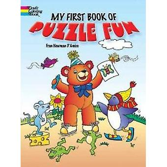 My First Book of Puzzle Fun by Fran NewmanDAmico