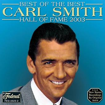 Carl Smith - Best of the Best Hall of Fame 2003 [CD] USA import