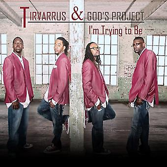 Tirvarrus & God's Project - I'm Trying to Be [CD] USA import