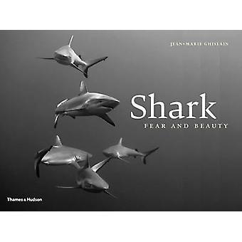 Requin - peur & beauté par Jean-Marie Ghislain - livre 9780500517734