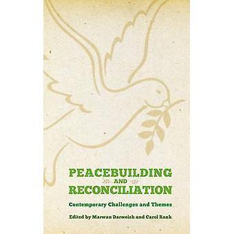 Vredesopbouw en verzoening - hedendaagse thema's en uitdagingen