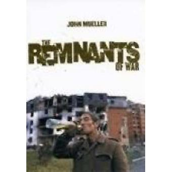 The Remnants of War by John Mueller - 9780801473876 Book