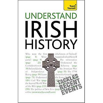 Irischen Geschichte - zu verstehen, bringen Sie sich selbst von Finbar Müller - 978144410