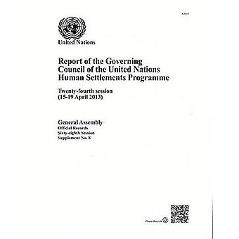 Report of the Governing Council of the United Nations Human Settlemen