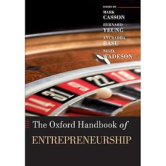 The Oxford Handbook of Entrepreneurship (Oxford Handbooks in Business and Management)