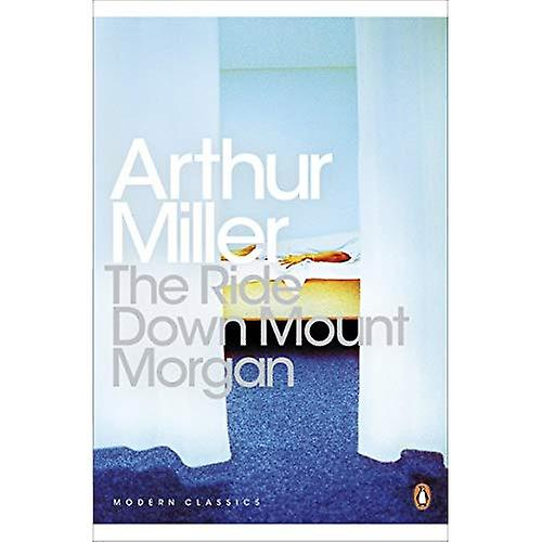 The Ride Down Mt. Morgan (Penguin Modern Classics)