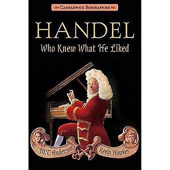 Georg Friedrich Händel, che sapeva cosa gli piaceva