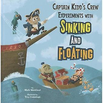 Kaptajn Kidd besætning eksperimenter med synker og flyder