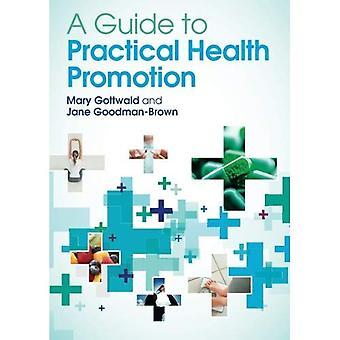 Un Guide pour la Promotion de la santé pratique