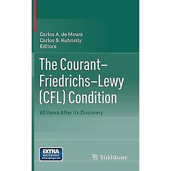 Courant Friedrichs Lewy Cfl tilstanden 80 år etter oppdaget av Kubrusly & Carlos S.