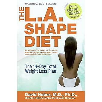 L.A. Shape Diet The by Heber & David