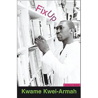 Fix Up by KweiArmah & Kwame