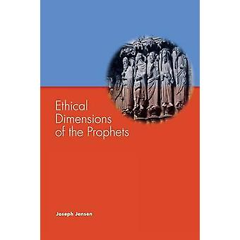 Ethical Dimensions of the Prophets by Jensen & Joseph