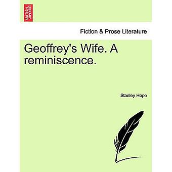 Geoffreys Wife. A reminiscence. by Hope & Stanley
