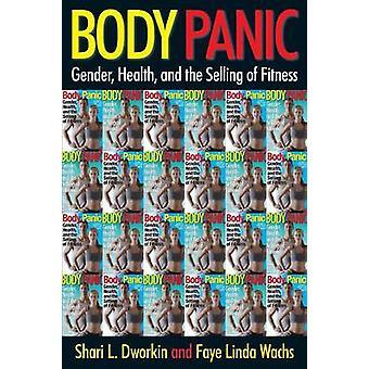 Body Panik af Shari L. DworkinFaye Linda Wachs