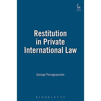 Restitution in Private International Law by Panagopoulos & George