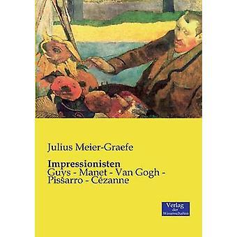 Impressionisten by MeierGraefe & Julius