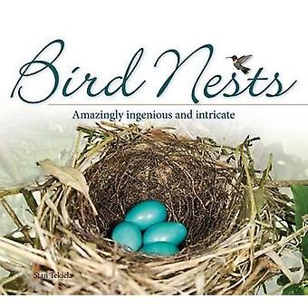 Bird Nests - Amazingly Ingenious and Intricate by Stan Tekiela - 97815