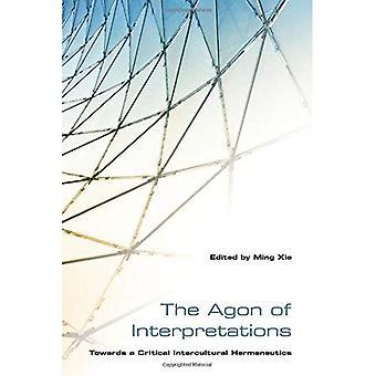 The Agon of Interpretations: Towards a Critical Intercultural Hermeneutics