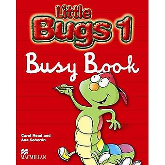 Little Bugs 1 - Busy Book by Carol Read - Ana Soberon - 9781405061506