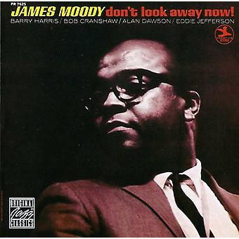 James Moody - Don't Look Away Now! [CD] USA import