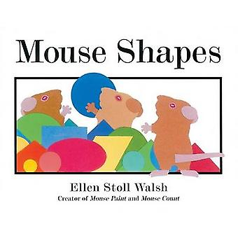 Mouse Shapes by Ellen Stoll Walsh - 9780152060916 Book
