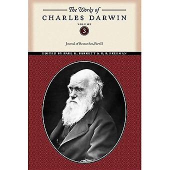 The Works of Charles Darwin: Journal of Researches Pt. 2