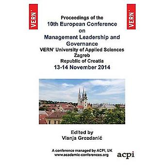 10th European Conference on Management Leadership and Governance by Grodanic & Visnja