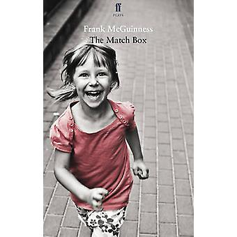 The Match Box (Main) by Frank McGuinness - 9780571297429 Book