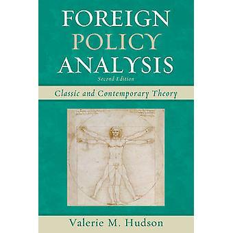 Ulkopolitiikka analyysi klassinen ja nykyaikainen teoria Valerie M Hudson