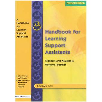 A Handbook for Learning Support Assistants  Teachers and Assistants Working Together by Fox & Glenys