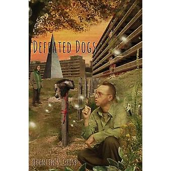 Defeated Dogs Paperback by Crisp & Quentin S.