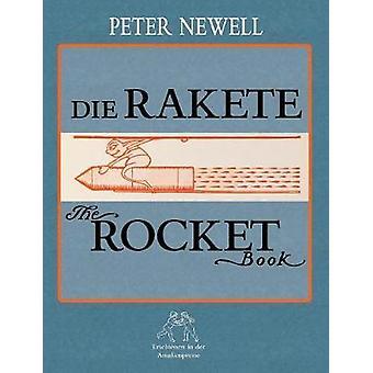 Die Rakete  The Rocket BookDeutsch und englisch by Polentz & Wolfgang von