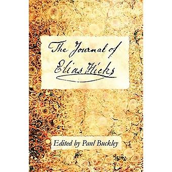 The Journal of Elias Hicks by Buckley & Paul