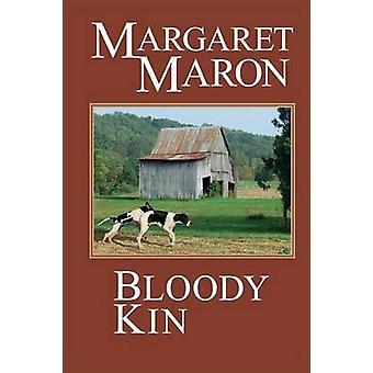 Bloody Kin by Maron & Margaret