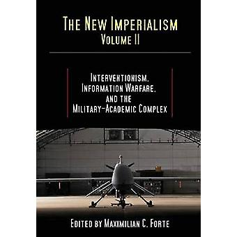 The New Imperialism Volume 2 by Forte & Maximilian