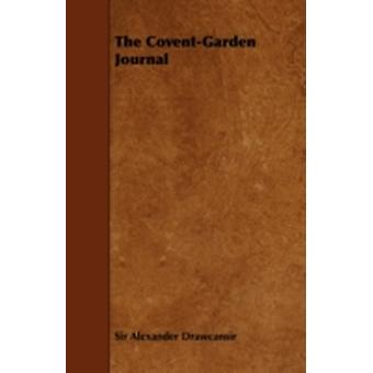 The CoventGarden Journal by Drawcansir & Sir Alexander