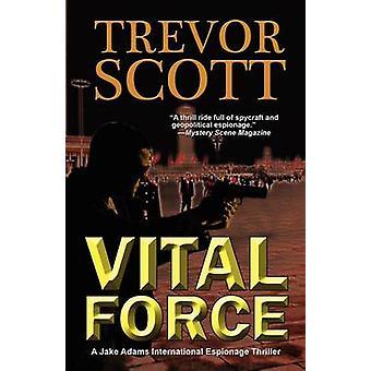 Vital Force by Scott & Trevor