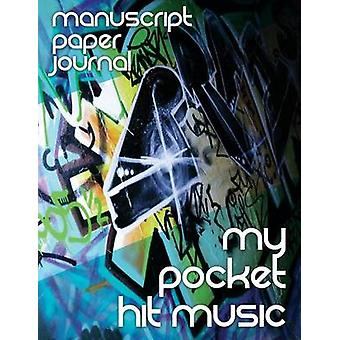 Manuscript Paper Journal My Pocket Hit Music by Publishing LLC & Speedy
