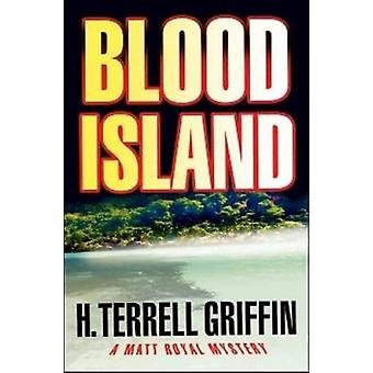 Blood Island by Griffin & H. Terrell
