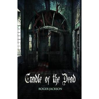 Cradle of the Dead  Dark Waves by Jackson & Roger