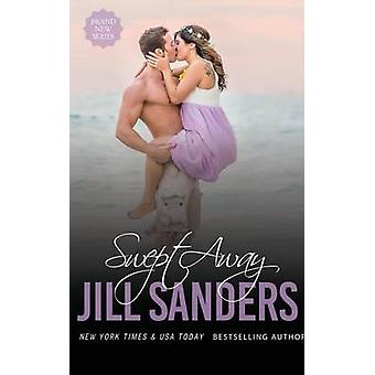 Swept Away by Sanders & Jill