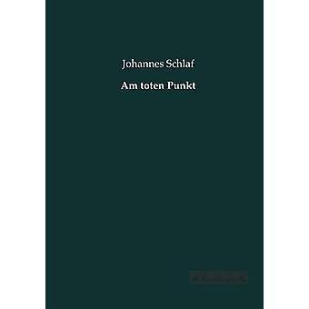 Am toten Punkt by Schlaf & Johannes